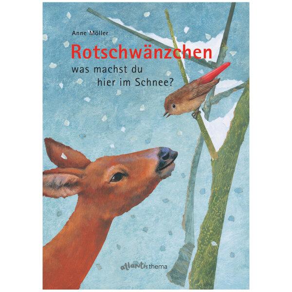Rotschwänzchen - was machst du hier im Schnee? | Anne Möller