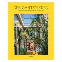 Der Garten Eden I GESTALTEN
